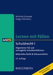 Schuldrecht I: Allgemeiner Teil und vertragliche Schuldverhältnisse - Materielles Recht & Klausurenlehre, Lernen mit Fällen
