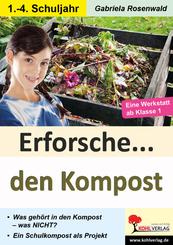Erforsche ... den Kompost