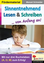 Sinnentnehmend Lesen & Schreiben ... von Anfang an!