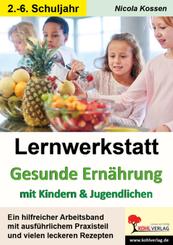 Lernwerkstatt Gesunde Ernährung mit Kindern und Jugendlichen