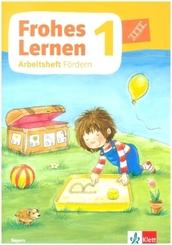 Frohes Lernen. Ausgabe für Bayern ab 2021 - Arbeitsheft Fördern Klasse 1 - Bd.1