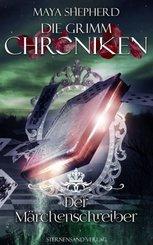 Die Grimm-Chroniken (Band 22): Der Märchenschreiber