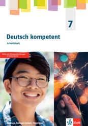 Deutsch kompetent 7. Ausgabe Sachsen, Sachsen-Anhalt, Thüringen Gymnasium