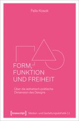 Form, Funktion und Freiheit