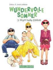 Wundervolle Sommer: Mam'zelle Esterel, Vorzugsausgabe - Bd.3