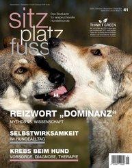 Sitz-Platz-Fuss: Reizwort 'Dominanz'
