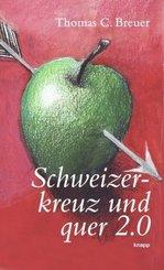 Schweizerkreuz und quer 2.0