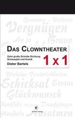 Das Clowntheater 1 x 1