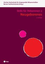 Neugeborenes - Skills für Hebammen 3 (Neuauflage)
