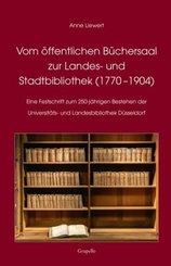 Vom öffentlichen Büchersaal zur Landes- und Stadtbibliothek (1770 -1904)