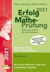 Erfolg in Mathe-Prüfung 2021 Mathe gut erklärt für die Realschule Baden-Württemberg