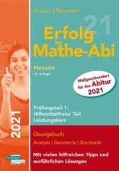 Erfolg im Mathe-Abi 2021 Hessen Leistungskurs Prüfungsteil 1: Hilfsmittelfreier Teil