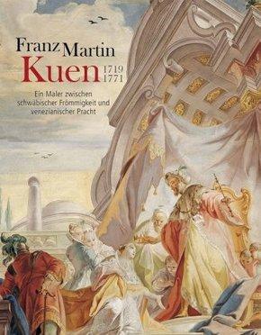 Franz Martin Kuen 1719-1771
