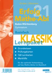 Erfolg im Mathe-Abi 2021 Lernpaket Basisfach 'Klassik' Baden-Württemberg Gymnasium, 4 Teile