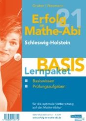 Erfolg im Mathe-Abi 2021 Lernpaket 'Basis' Schleswig-Holstein, 2 Teile