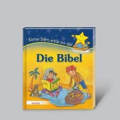 Die Bibel - Kleiner Stern, erklär mir das!