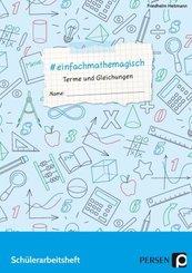 #einfachmathemagisch - Terme und Gleichungen