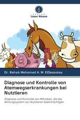 Diagnose und Kontrolle von Atemwegserkrankungen bei Nutztieren