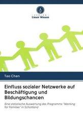 Einfluss sozialer Netzwerke auf Beschäftigung und Bildungschancen