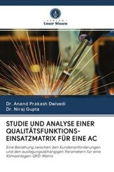 STUDIE UND ANALYSE EINER QUALITÄTSFUNKTIONS-EINSATZMATRIX FÜR EINE AC