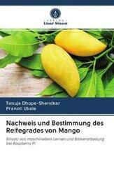 Nachweis und Bestimmung des Reifegrades von Mango