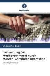 Bestimmung des Musikgeschmacks durch Mensch-Computer-Interaktion