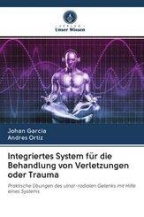 Integriertes System für die Behandlung von Verletzungen oder Trauma