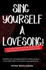 Sing yourself a Lovesong!