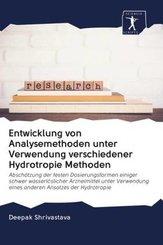 Entwicklung von Analysemethoden unter Verwendung verschiedener Hydrotropie Methoden
