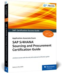 SAP S/4HANA Sourcing and Procurement Certification Guide