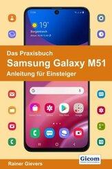 Das Praxisbuch Samsung Galaxy M51 - Anleitung für Einsteiger