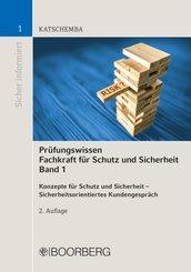 Prüfungswissen Fachkraft für Schutz und Sicherheit - Bd.1