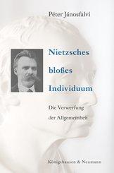 Nietzsches bloßes Individuum