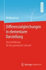 Differenzialgleichungen in elementarer Darstellung