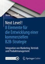 Next Level! 8 Elemente für die Entwicklung einer kommerziellen B2B-Strategie