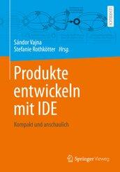 Produkte entwickeln mit IDE