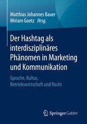 Der Hashtag als interdisziplinäres Phänomen in Marketing und Kommunikation