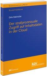 Der strafprozessuale Zugriff auf Inhaltsdaten in der Cloud