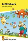 Erstleseblock - Tiergeschichten