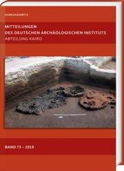 Mitteilungen des Deutschen Archäologischen Instituts, Abteilung Kairo 75 (2019)