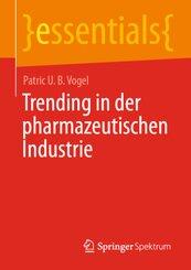 Trending in der pharmazeutischen Industrie