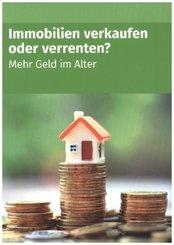 Immobilien verkaufen oder verrenten
