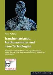 Transhumanismus, Posthumanismus und neue Technologien