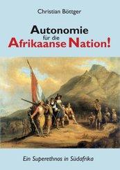 Autonomie für die Afrikaanse Nation