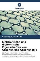 Elektronische und dielektrische Eigenschaften von Graphen und Graphenoxid