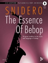 The Essence Of Bebop Alto Saxophone
