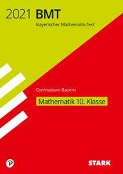 STARK Bayerischer Mathematik-Test 2021 Gymnasium 10. Klasse