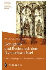 Königtum und Recht nach dem Dynastiewechsel