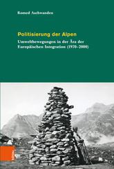 Politisierung der Alpen