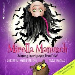 Mirella Manusch - Achtung, hier kommt Frau Eule!, 2 Audio-CD